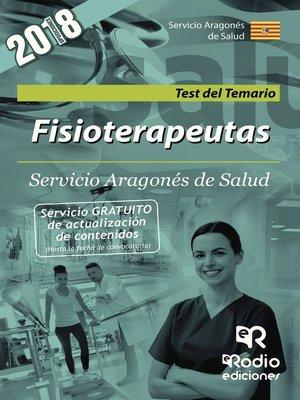 cover image of Fisioterapeutas. Servicio Aragonés de Salud. Test del Temario