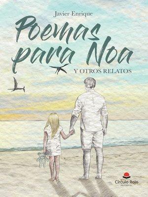 cover image of Poemas para Noa y otros relatos