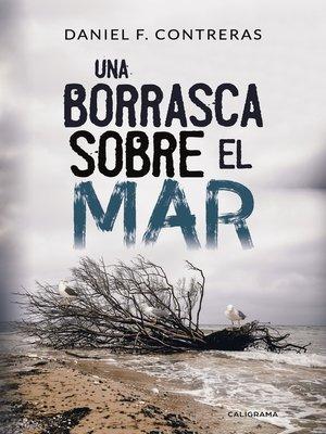 cover image of Una borrasca sobre el mar