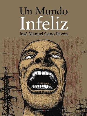 cover image of Un mundo infeliz