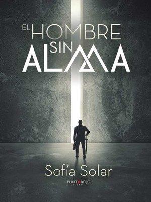 cover image of El hombre sin alma