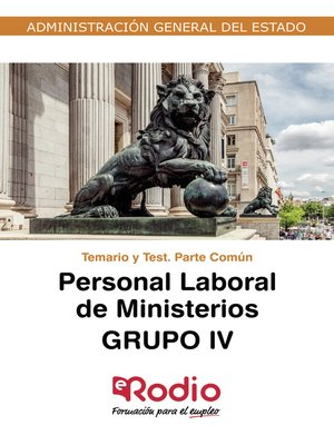cover image of Personal Laboral de Ministerios. Grupo IV. Temario y Test. Parte Común