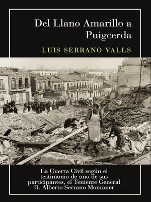cover image of La Guerra Civil según el testimonio de uno de sus participantes, el Teniente General D. Alberto Serrano Montaner