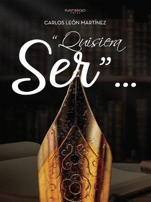 """cover image of """"Quisiera ser..."""""""