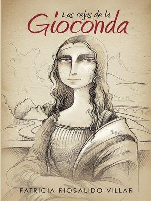 cover image of Las cejas de la Gioconda