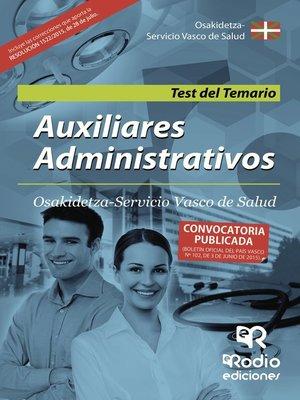cover image of Auxiliares Administrativos. Osakidetza Servicio Vasco de Salud. Test del Temario
