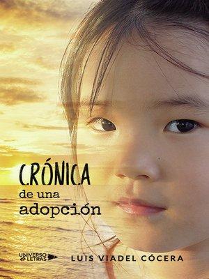 cover image of Crónica de una adopción