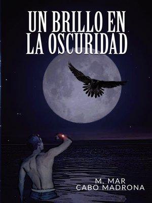 cover image of Un brillo en la oscuridad