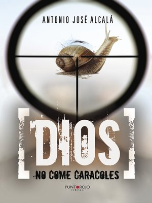 cover image of Dios no come caracoles