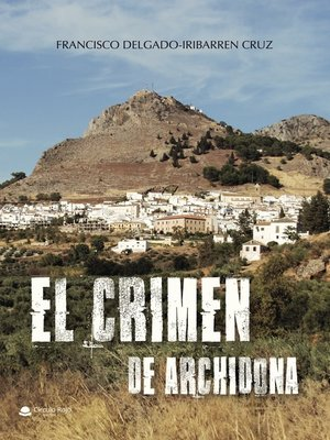 cover image of El crimen de Archidona