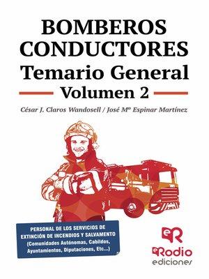 cover image of Bomberos Conductores. Temario General. Volumen 2