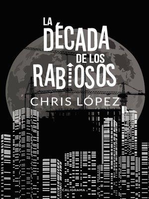 cover image of La Década de los Rabiosos