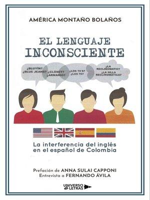 cover image of El lenguaje inconsciente