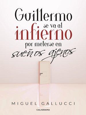 cover image of Guillermo se va al infierno por meterse en sueños ajenos