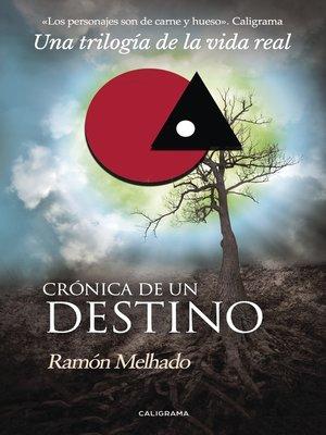 cover image of Crónica de un destino