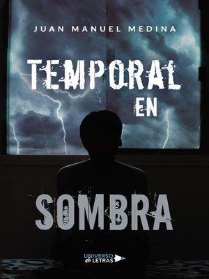 cover image of Temporal en sombra