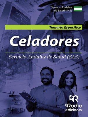 cover image of Celadores. Servicio Andaluz de Salud (SAS). Temario Específico