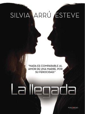 cover image of La llegada
