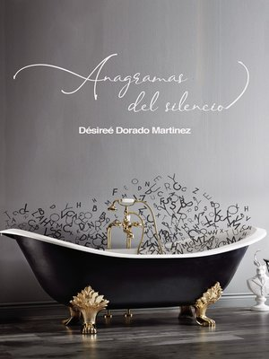 cover image of Anagramas del silencio