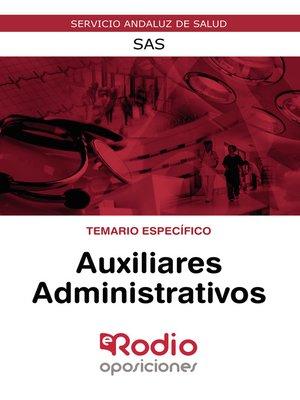cover image of Auxiliares Administrativos. Temario Específico. SAS