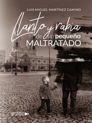 cover image of Llanto y rabia de un pequeño Maltratado