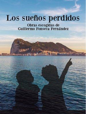 cover image of Los sueños perdidos