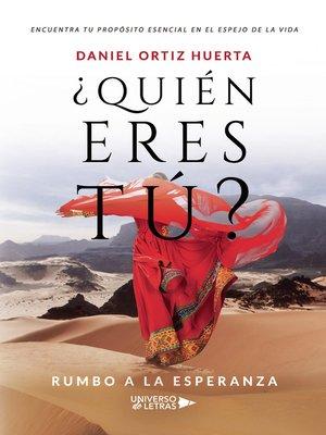 cover image of ¿Quién eres tú?