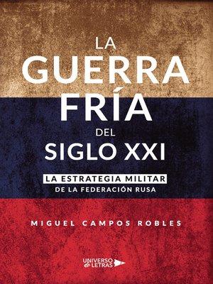 cover image of La Guerra Fría del Siglo XXI