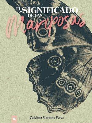 cover image of El significado de las mariposas