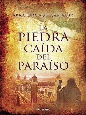 cover image of La piedra caída del paraíso