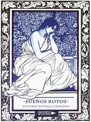cover image of Sueños Rotos
