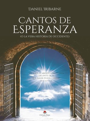 cover image of CANTOS DE ESPERANZA (o la vera historia de Occidente)