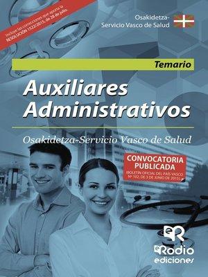 cover image of Auxiliares Administrativos. Osakidetza Servicio Vasco de Salud. Temario