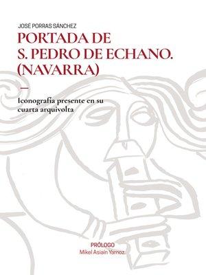 cover image of PORTADA DE S. PEDRO DE ECHANO (NAVARRA)