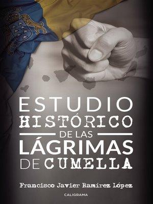 cover image of Estudio histórico de las lágrimas de Cumella