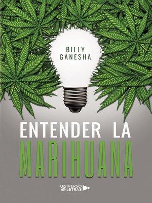 cover image of Entender la Marihuana