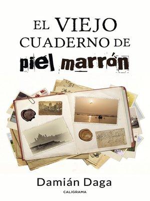 cover image of El viejo cuaderno de piel marrón