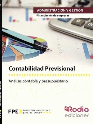 cover image of Contabilidad Previsional. Financiación de Empresas. Administración y Gestión