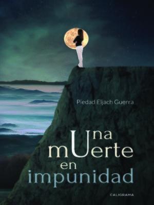 cover image of Una muerte en impunidad