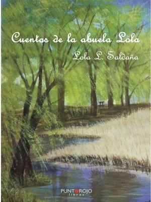 cover image of Cuentos de la abuela Lola