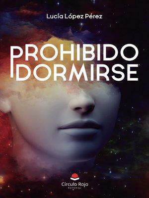 cover image of Prohibido dormirse