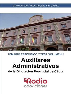 cover image of Auxiliares Administrativos de la Diputación de Cádiz. Temario Específico y Test. Volumen 2