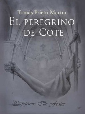 cover image of El peregrino de cote, Peregrinus Ille Frater