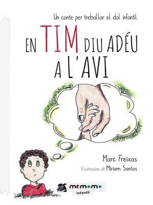 cover image of En Tim diu adéu a l'avi