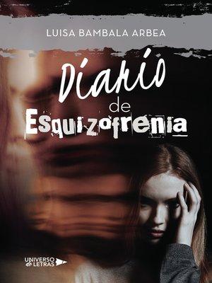 cover image of Diario de Esquizofrenia