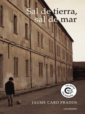 cover image of Sal de tierra, sal de mar