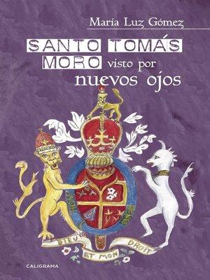 cover image of Santo Tomás Moro visto por nuevos ojos