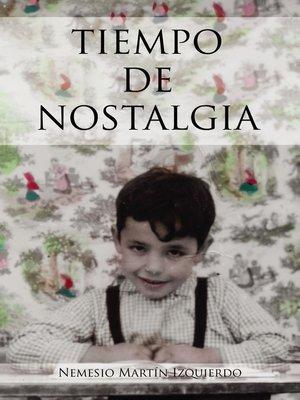 cover image of Tiempo de Nostalgia