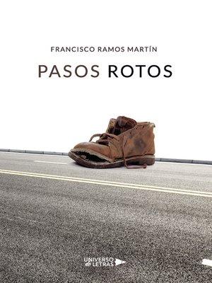cover image of Pasos Rotos
