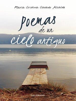 cover image of Poemas de un cielo antiguo